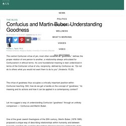 Confucius and Martin Buber: Understanding Goodness