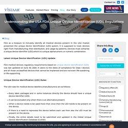 Understanding the USA FDA Unique Device Identification (UDI) Regulations, USA FDA Regulations,