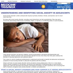 Understanding and Identifying Social Anxiety in Adolescents