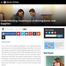 Micah_Phillips - Understanding Importance of Moving Boxes and Supplies