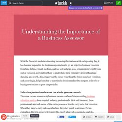 Understanding the Importance of a Business Assessor