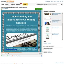 Understanding the Importance of CV Writing Services