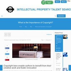 Why are Copyright Laws Important? A Quick Guide