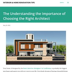 The Understanding the Importance of Choosing the Right Architect