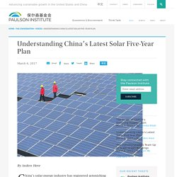 Understanding China's Latest Solar Five-Year Plan – Paulson Institute