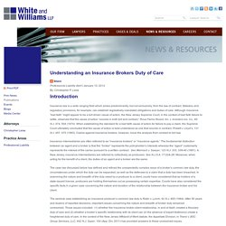 Understanding an Insurance Brokers Duty of Care: White and Williams LLP