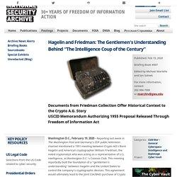"Hagelin and Friedman: The Gentlemen's Understanding Behind ""The Intelligence Coup of the Century"""