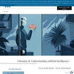Unboxing AI. Understanding artificial intelligence - Fondazione Giangiacomo Feltrinelli