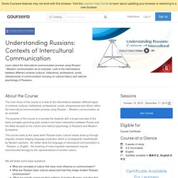 Understanding Russians: Contexts of Intercultural Communication - Higher School of Economics