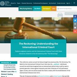 The Reckoning: Understanding the International Criminal Court