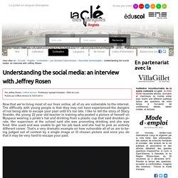 Understanding the social media: an interview with Jeffrey Rosen