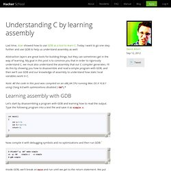 Understanding C by learning assembly - Blog - Hacker School