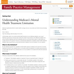 Getting Paid: Understanding Medicare's Mental Health Treatment Limitation - Nov-Dec 2000