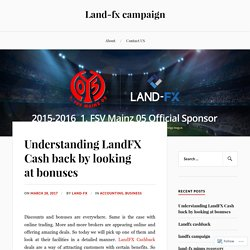 Understanding LandFX Cash back by looking at bonuses