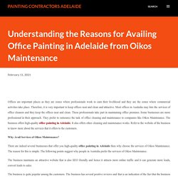 Understanding the Reasons for Availing Office Painting in Adelaide from Oikos Maintenance