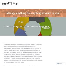 Understanding Life Cycle of Asset Management – Asset Infinity Blog