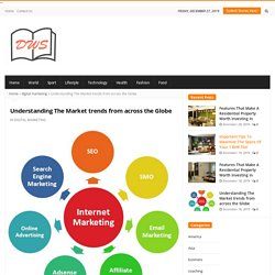 Understanding The Market trends from across the Globe - Equity Web Solutions
