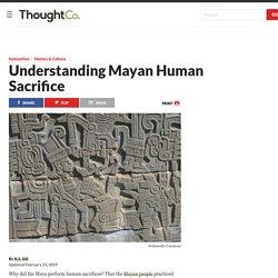 Understanding Mayan Human Sacrifice