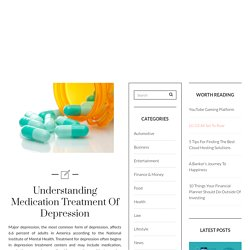 Understanding Medication Treatment Of Depression