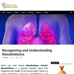 Recognizing and Understanding Mesothelioma