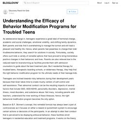 Understanding the Efficacy of Behavior Modification Programs for Troubled Teens