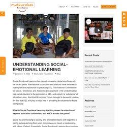 UNDERSTANDING SOCIAL-EMOTIONAL LEARNING - Muskurahat Foundation