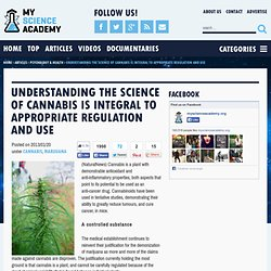 Understanding the science of cannabis is integral to appropriate regulation and use
