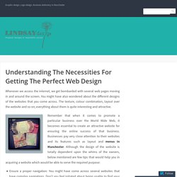 Understanding The Necessities For Getting The Perfect Web Design