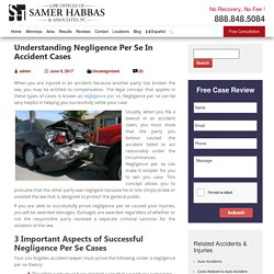 Understanding Negligence Per Se In Accident Cases - Samer Habbas & Associates