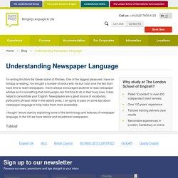 Understanding Newspaper Language - London School of English