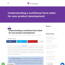 Understanding a nutritional facts label for new product development