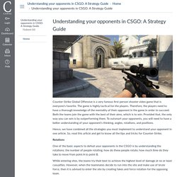 Understanding your opponents in CSGO: A Strategy Guide: Home: Understanding your opponents in CSGO: A Strategy Guide