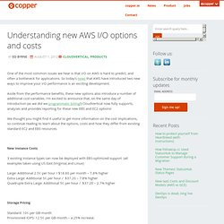 Understanding new AWS I/O options and costs