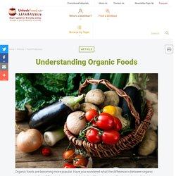 Understanding Organic Foods - Unlock Food