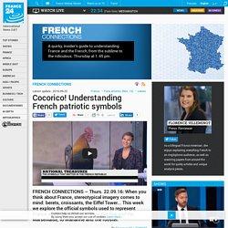 Cocorico! Understanding French patriotic symbols