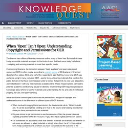 When 'Open' Isn't Open: Understanding Copyright and Permissions for OER