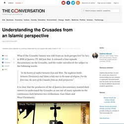 Understanding the Crusades from anIslamicperspective