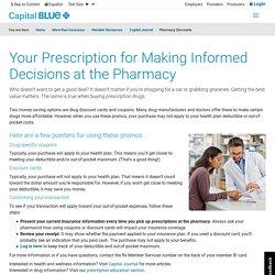 Understanding your Pharmacy Benefit