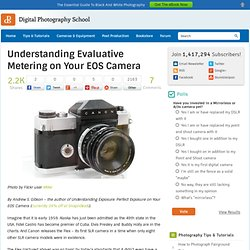 Understanding Evaluative Metering on Your EOS Camera