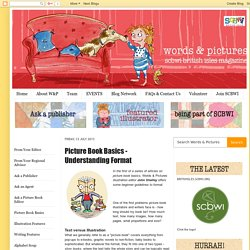 Words & Pictures - Online Magazine of SCBWI British Isles: Picture Book Basics - Understanding Format