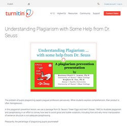 Understanding Plagiarism with Some Help from Dr. Seuss