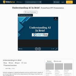 Understanding AI In Brief