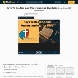 Keys To Reading And Understanding The Bible PowerPoint Presentation - ID:10409237