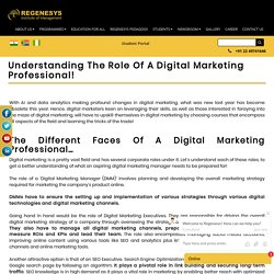 Understanding The Role Of A Digital Marketing Professional!