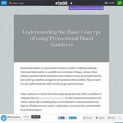 Understanding the Basic Concept of using Promotional Hand Sanitizers
