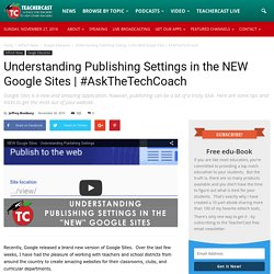 Understanding Publishing Settings in the NEW Google Sites