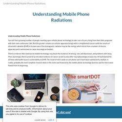Understanding Mobile Phone Radiations