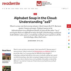 "Alphabet Soup in the Cloud: Understanding ""aaS"" – ReadWrite"