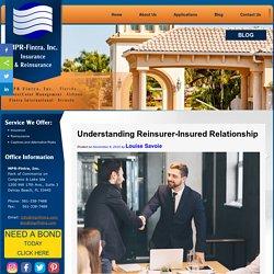 Understanding Reinsurer-Insured Relationship