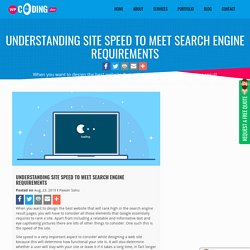 Understanding Site Speed To Meet Search Engine Requirements